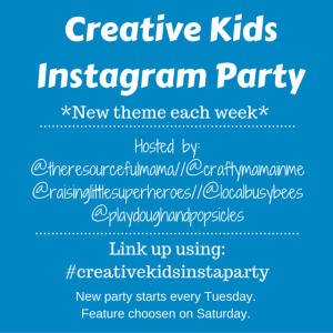 Creative Kids Instagram Party hosted on Instagram by The Resourceful Mama, Local Busy Bees, Raising Little Superheroes, Crafty Mama in ME, Play Dough & Popsicles is open to anyone who wants to link their creative kid projects that fit the weekly theme. Party starts every Tuesday and feature chosen on Saturday.