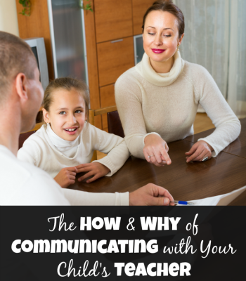 The How and Why of Communicating with Your Child's Teacher