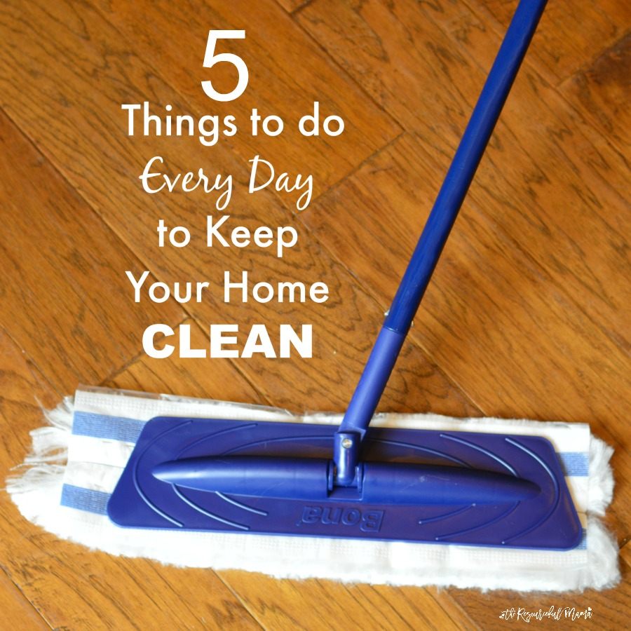 There are a few simple and quick things you do daily to stay on top of the housework and set the stage for a clean and organized home.