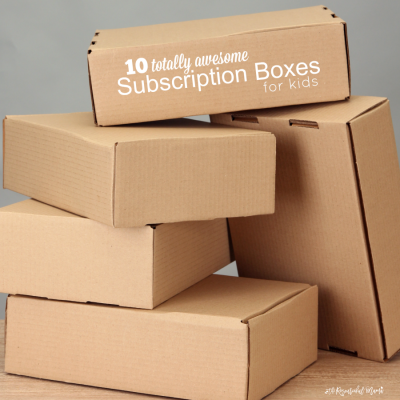 10 Totally Awesome Subscription Boxes for Kids