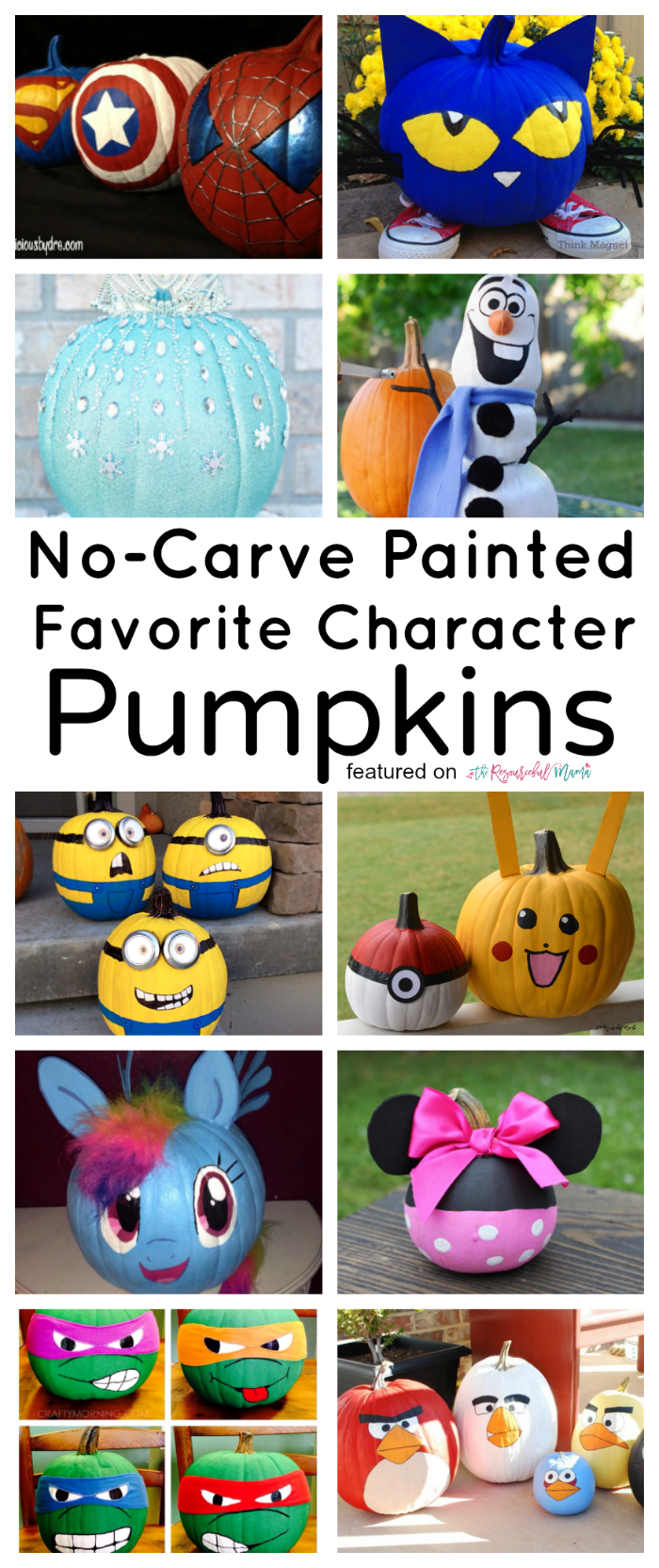 Turn your kids' favorite characters into no carve painted character pumpkins for Halloween.