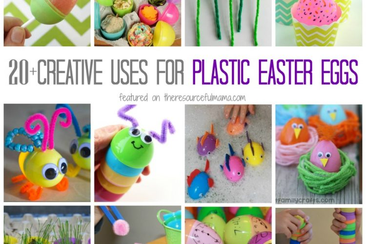 Creative Ways to Use Plastic Easter Eggs