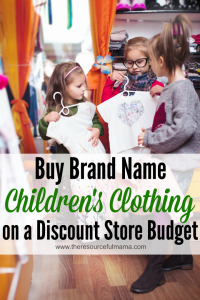 Buy Brand Name Children's Clothing on a Discount Store Budget