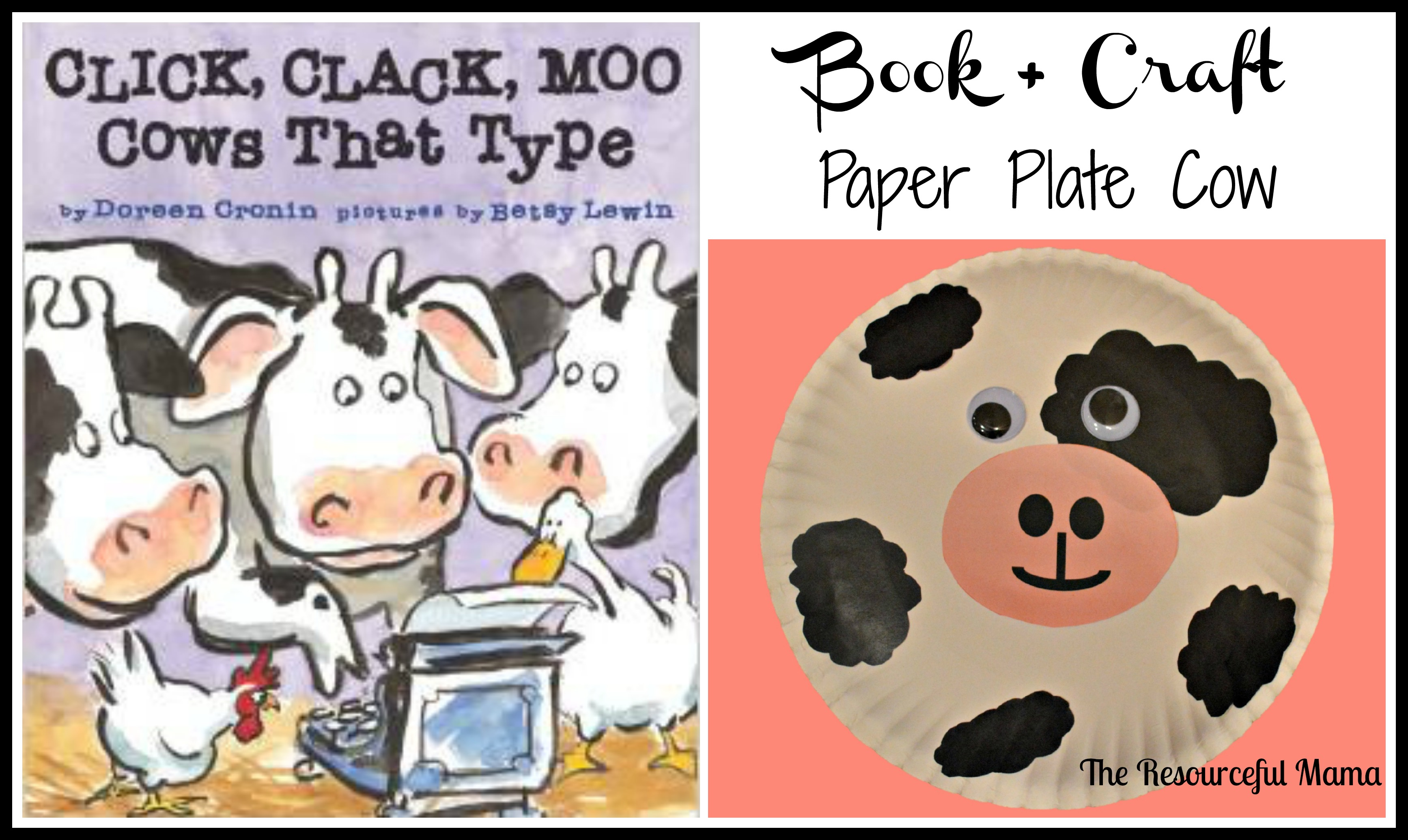 Book+Craft~Click Clack Moo Cows That Type~Paper Plate Cow  sc 1 st  The Resourceful Mama & Book + Craft Paper Plate Cow - The Resourceful Mama