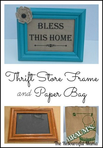 Transform a thrift store frame and paper bag to this decorative piece for your home~free Bless This Home printable at theresourefulmama.com