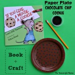 Book+Craft If You Give a Mouse a Cookie ; paper plate chocolate chip cookie pencil painting.