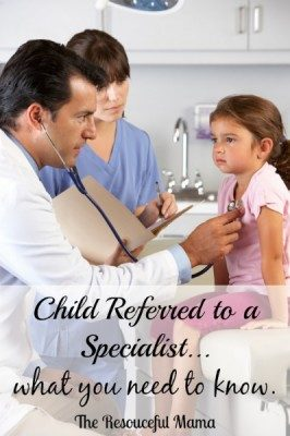 Your Child is Referred to a Specialist