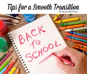 Tips for a smooth back to school transition