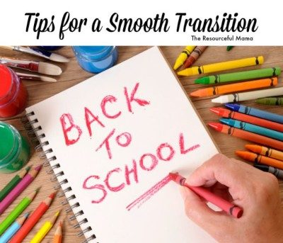 Back to School Tips for a Smooth Transition