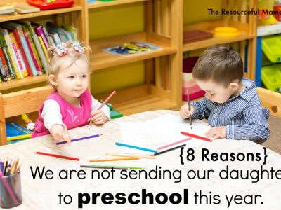 8 Reasons We Waited a Year for Preschool
