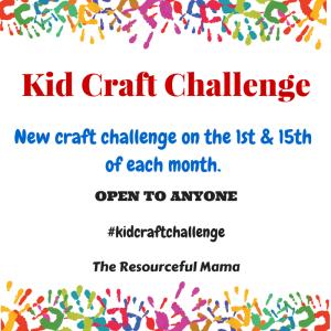 Kid Craft Challenge #6
