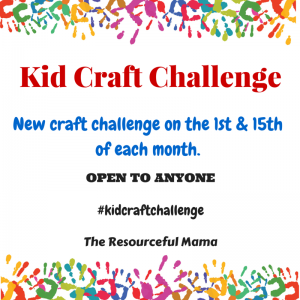 Twice a month The Resourceful Mama hosts a Kid Craft Challenge open to anyone. There is a Facebook group to share your projects or share on Instagram using #kidcraftchallenge. Bloggers there is also a link up at The Resourceful Mama.
