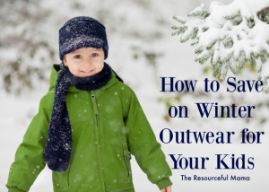 ways to save money on winter outwear for your kids
