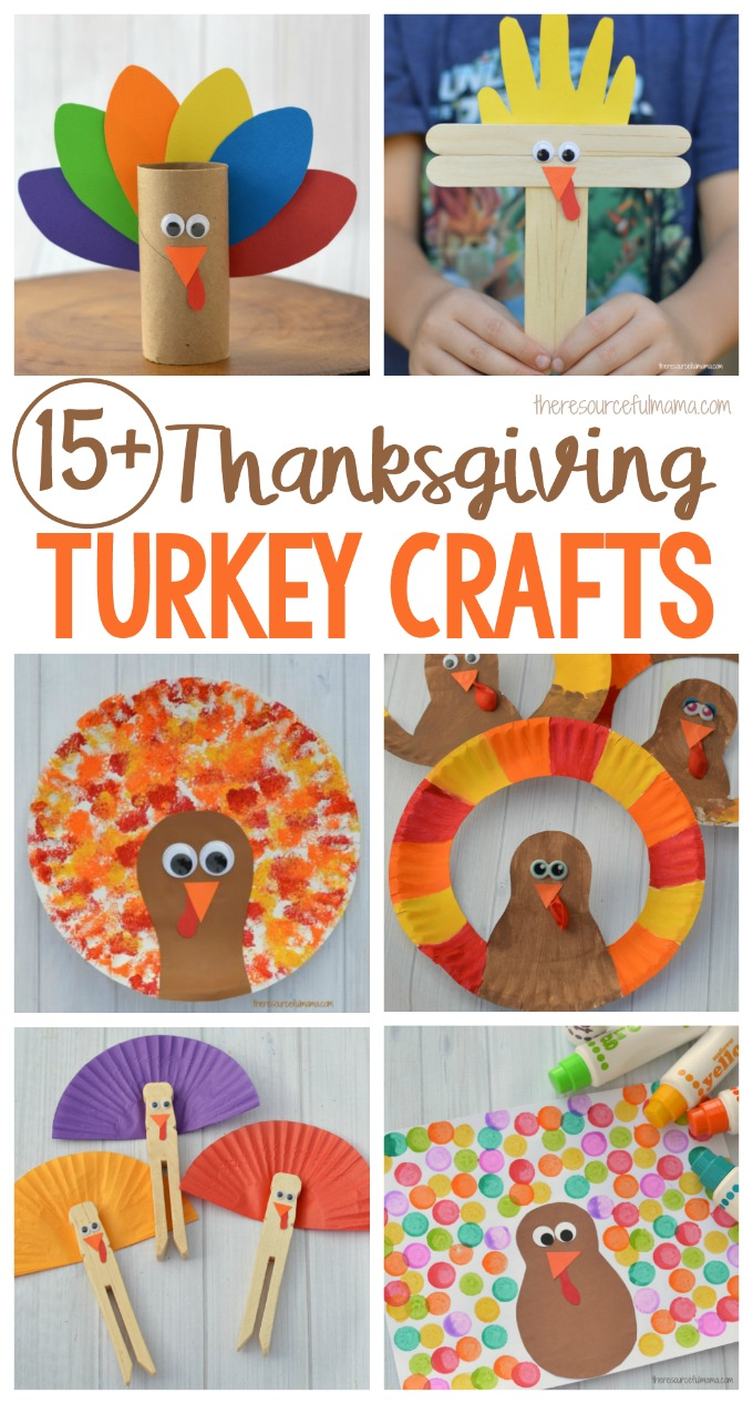 15 Thanksgiving Turkey Kid Crafts The Resourceful Mama