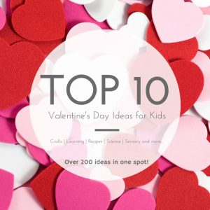 Valentine's Day Idea for Kids crafts, learning, recipes, sensory, science, and more