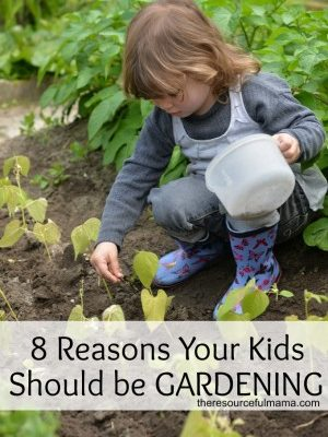 The Top 8 Reasons Your Kids Should be Gardening
