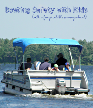 Boating Safety with Kids {Free Printable Boating Scavenger Hunt}