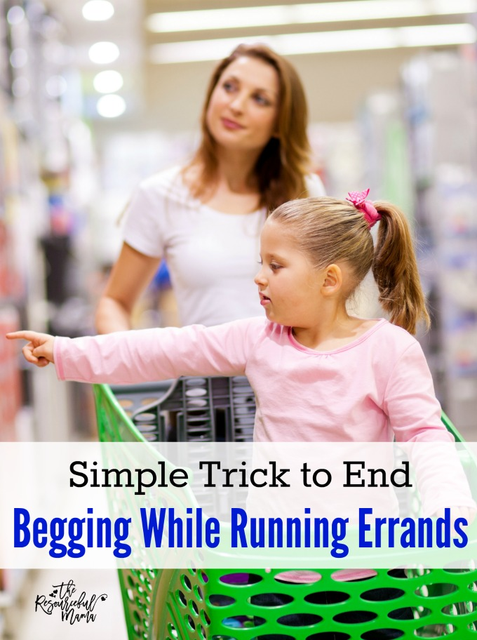 This simple two step parenting tip will end begging from your kids while running errands and help you both remain in control of your emotions.