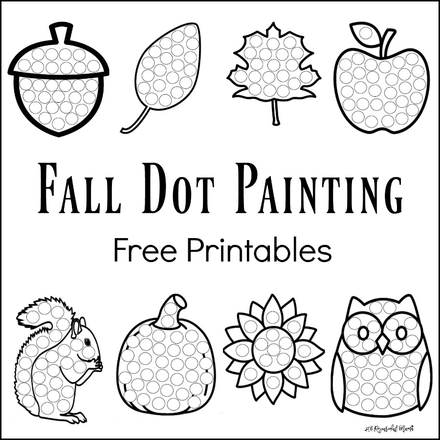 these fall dot painting worksheets are a fun mess free painting activity for young kids that - Kids Painting Pictures Printable