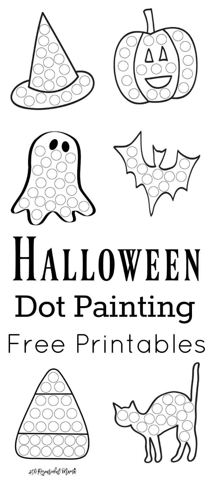 Halloween Dot Painting Free Printables The Resourceful Mama – Halloween Fun Worksheets
