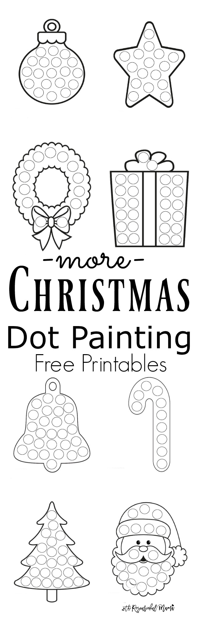 free printable christmas dot painting worksheets for kids these work great with do a dot