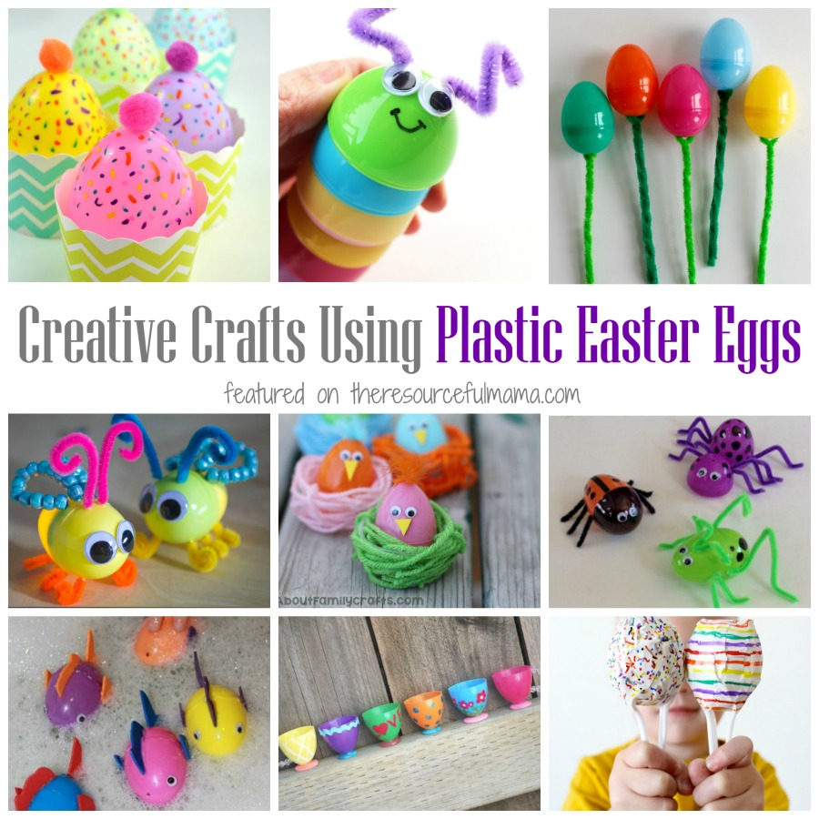 So Many Fun And Creative Ways To Use Plastic Easter Eggs Crafts Activities